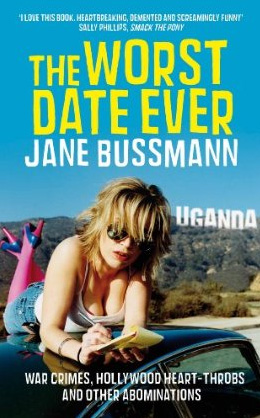 The Worst Date Ever, by Jane Bussmann